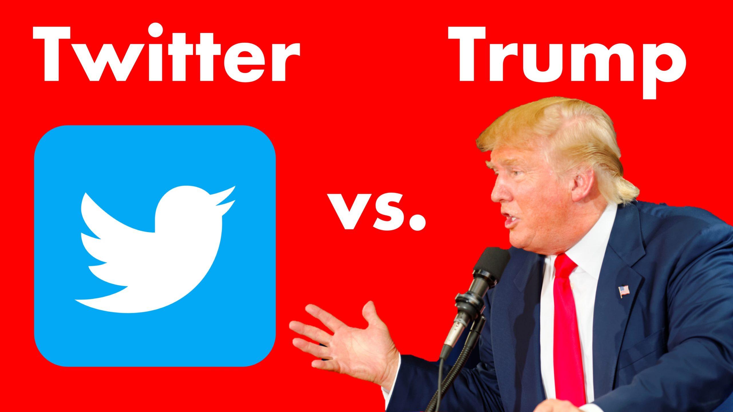 Trump vs. Twitter