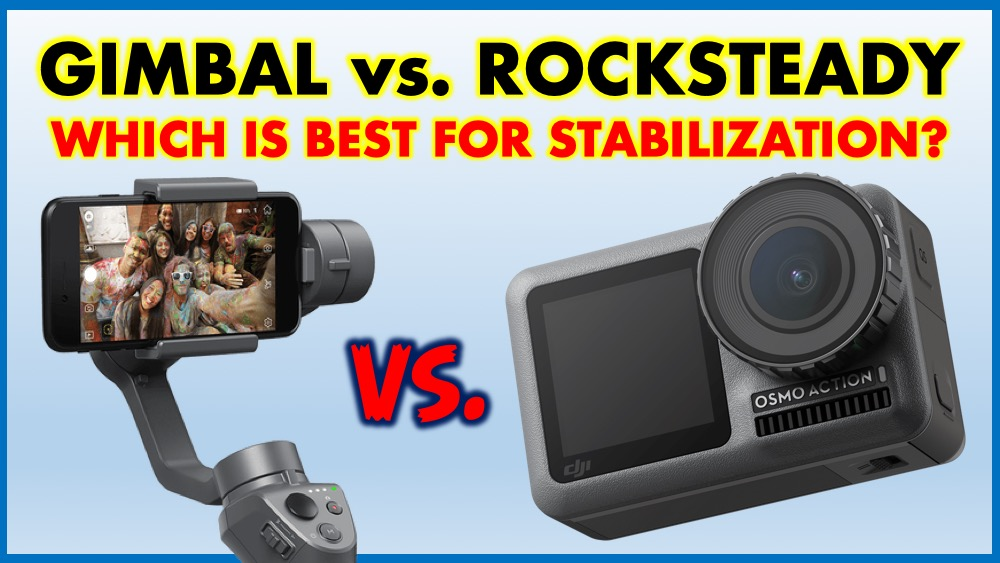 Rocksteady vs Gimbal