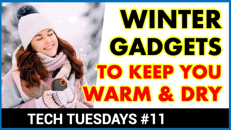 Wintertime gadgets