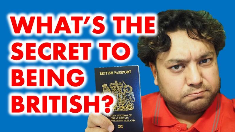 The secret to being British