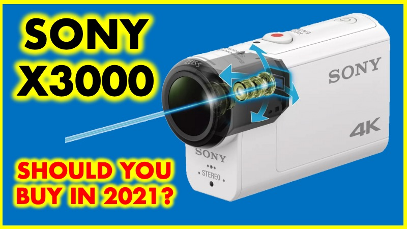 Sony X3000 worth buying in 2021