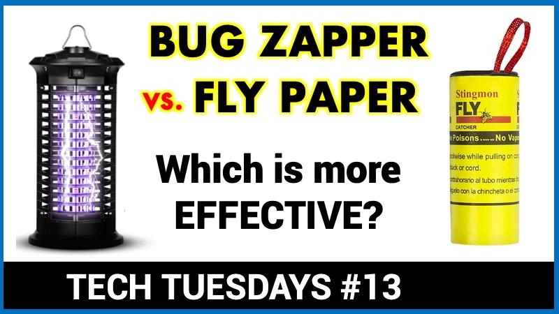 Bugzapper vs Flypaper